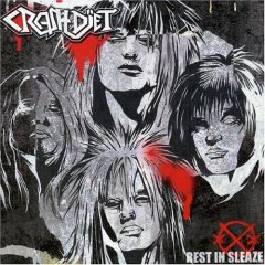 Crashdiet Rest in Sleaze