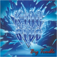 Kidd Blue Big Trouble