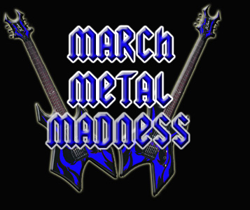 March Metal Madness