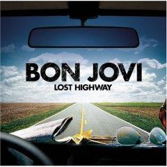 Bon Jovi Lost Highway