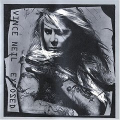 Vince Neil Exposed