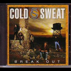 Cold Sweat Break Out