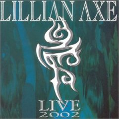 Lillian Axe Live