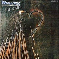 Warlock - True As Steel (1986)