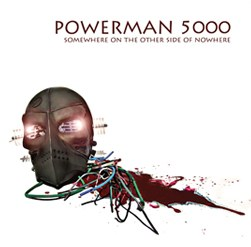 Powerman5000Somewhere