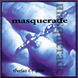 Masquerade - Surface of Pain