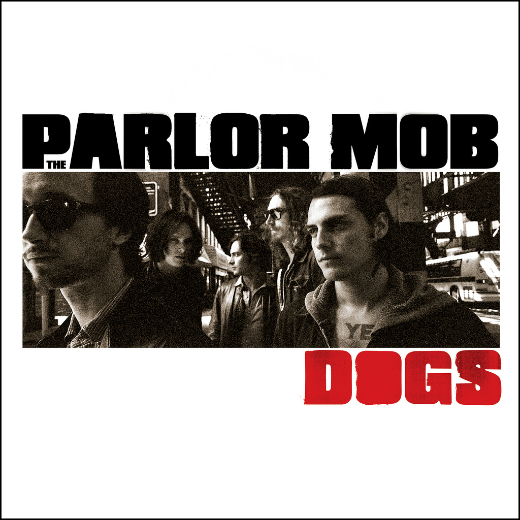 The Parlor Mob Dogs