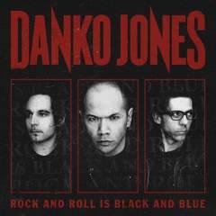DankoJonesRockandRollIsBlackAndBlue