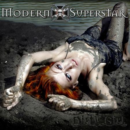 Modern Superstar Dirty Girl