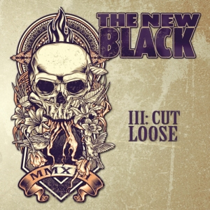 The New Black III Cut Loose