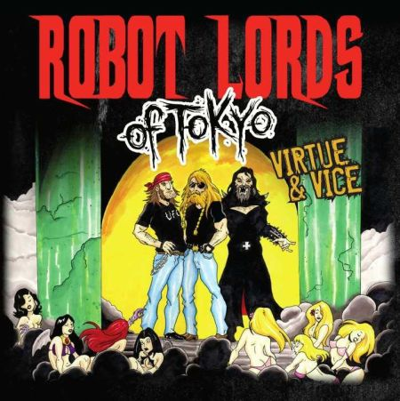 Robot Lords of Tokyo Virtue & Vice