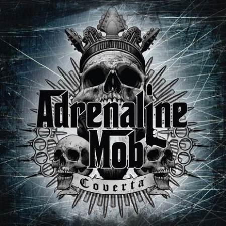 Adrenaline Mob Coverta
