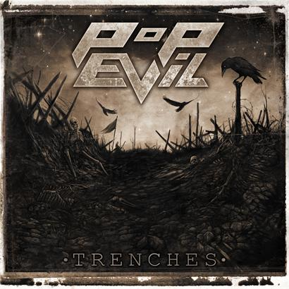 Pop Evil Trenches