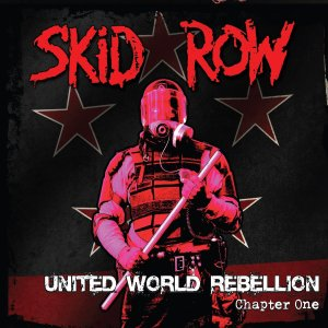 Skid Row United World Rebellion