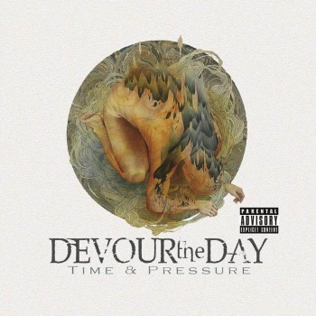 Devour The Day Time & Pressure
