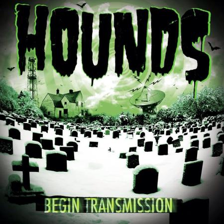 Hounds Begin Transmission
