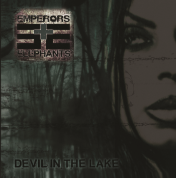 EmperorsandElephantsDevilInTheLake