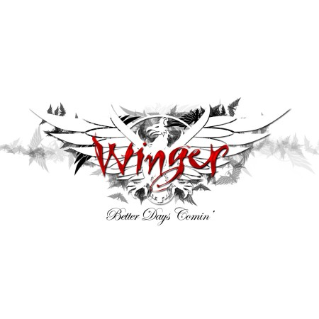 Winger Better Days Comin